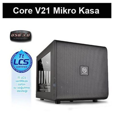 Thermaltake Core V21 Microatx Mini Itx Pencereli Mini Kasa