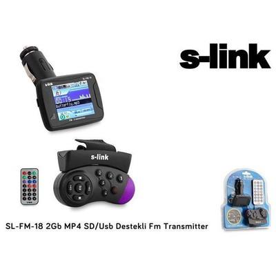S-Link SL-FM-18 2Gb MP4 SD/Usb Destekli Fm Transmitter Cep Telefonu Aksesuarı