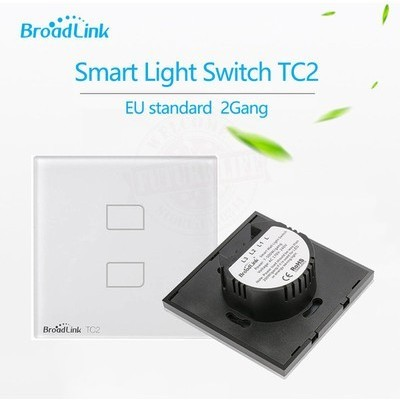 BROADLINK TC2-IKILI TC2 (İKİ DOKUNMATİKLİ AKILLI ANAHTAR) Akıllı Elektronik