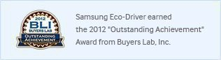 Samsung Eco-Driver eamed the 2012 'Outstanding Achievement' Award from Buyers Lab,Inc.