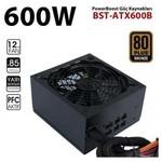 Power Boost JPSU-BST-ATX600B BST-ATX600B 600w 12cm SİYAH fan, 80+ BRONZE A/PFC, Siyah ATX POWER